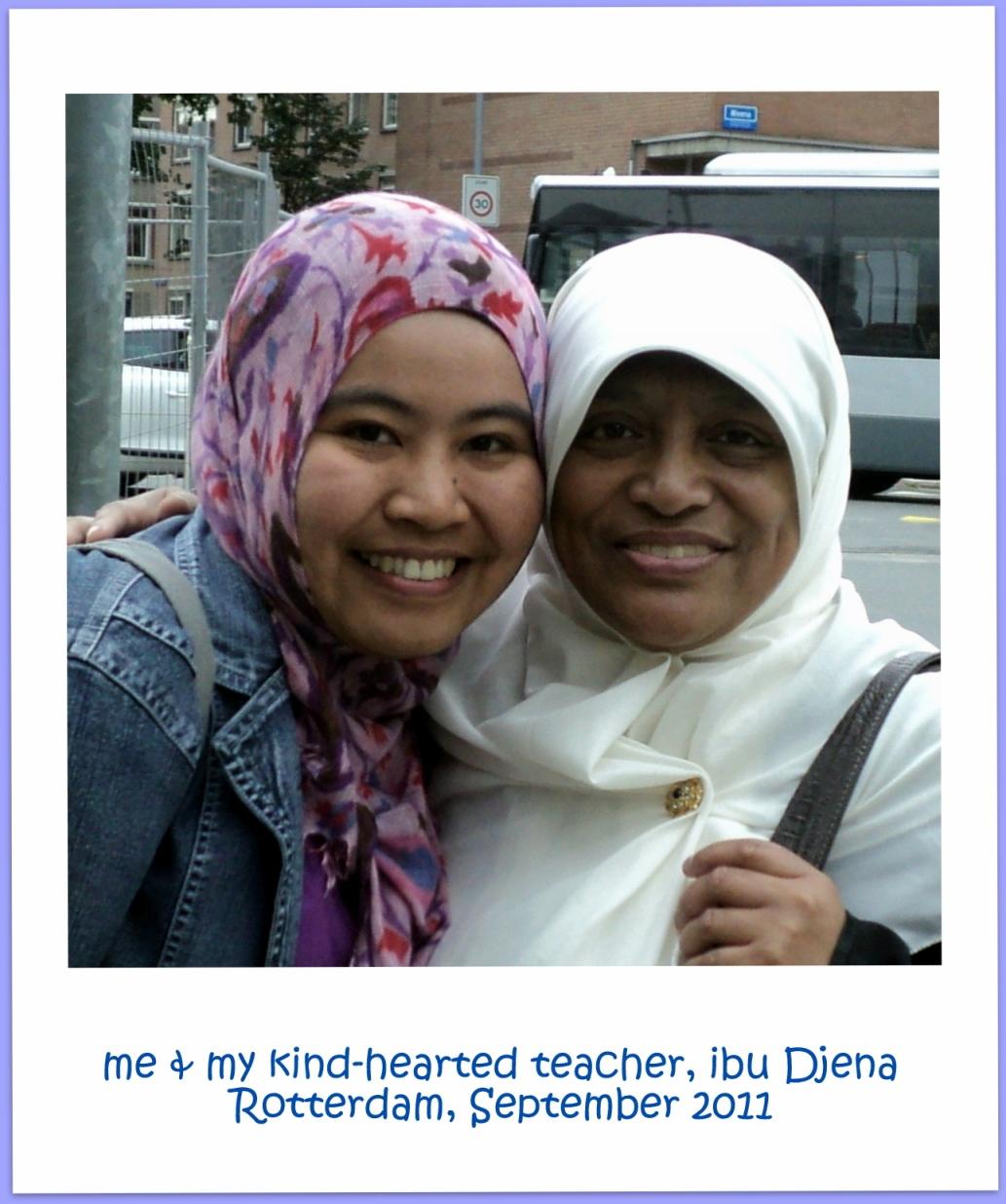 met ibu Djena, mijn lerares before i went back home Indonesia